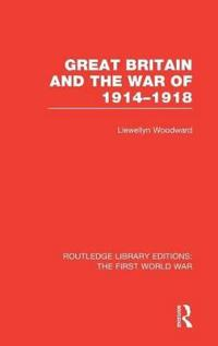 Great Britain and the War of 1914-1918
