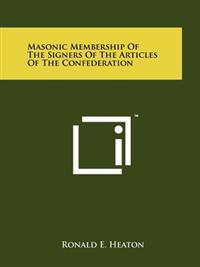 Masonic Membership of the Signers of the Articles of the Confederation