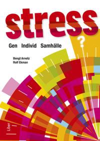 Stress : gen, individ, samhälle