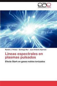 Lineas Espectrales En Plasmas Pulsados
