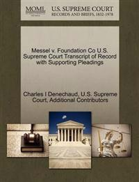 Messel V. Foundation Co U.S. Supreme Court Transcript of Record with Supporting Pleadings