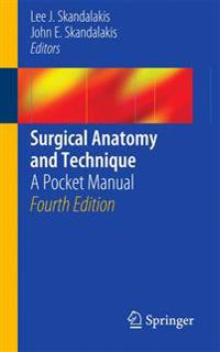 Surgical anatomy and technique - a pocket manual
