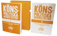 Könspolitiska nyckeltexter I-II. 1839-2002