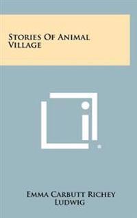Stories of Animal Village
