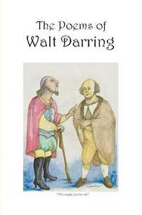 The Poems of Walt Darring