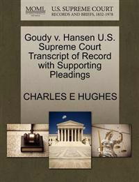 Goudy V. Hansen U.S. Supreme Court Transcript of Record with Supporting Pleadings