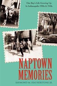 Naptown Memories