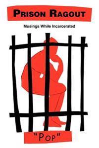 Prison Ragout