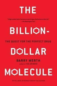 The Billion-Dollar Molecule