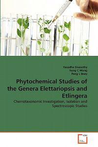 Phytochemical Studies of the Genera Elettariopsis and Etlingera