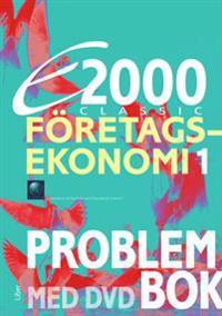 E2000 Classic Företagsekonomi 1 Problembok inkl. DVD