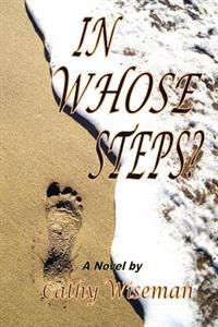 In Whose Steps