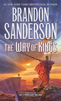 The Way of Kings: Book One of the Stormlight Archive