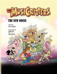 The Musicritters: The New House
