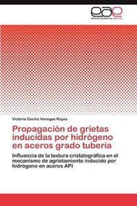 Propagacion de Grietas Inducidas Por Hidrogeno En Aceros Grado Tuberia