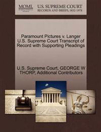 Paramount Pictures V. Langer U.S. Supreme Court Transcript of Record with Supporting Pleadings