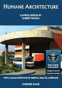Humane Architecture: Campus Design by Sarbjit Bahga