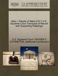 Saia V. People of State of N y U.S. Supreme Court Transcript of Record with Supporting Pleadings