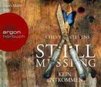 Still Missing - Kein Entkommen (Hörbestseller)