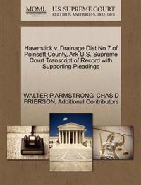 Haverstick V. Drainage Dist No 7 of Poinsett County, Ark U.S. Supreme Court Transcript of Record with Supporting Pleadings