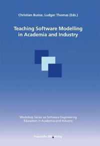 Teaching Software Modelling in Academia and Industry.