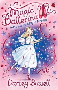 Rosa and the Magic Dream