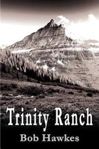Trinity Ranch