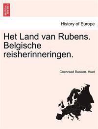 Het Land Van Rubens. Belgische Reisherinneringen.