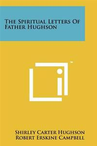 The Spiritual Letters of Father Hughson