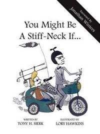 You Might Be a Stiffneck If