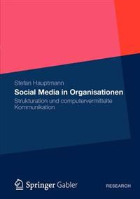Social Media in Organisationen