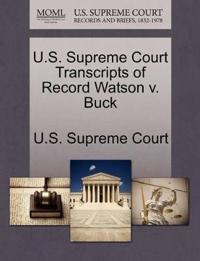 U.S. Supreme Court Transcripts of Record Watson V. Buck