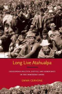 Long Live Atahualpa