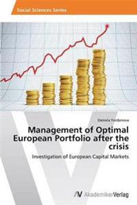 Management of Optimal European Portfolio After the Crisis