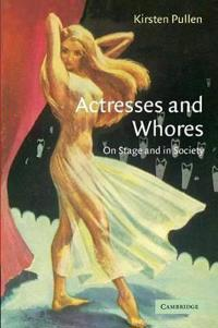 Actresses And Whores