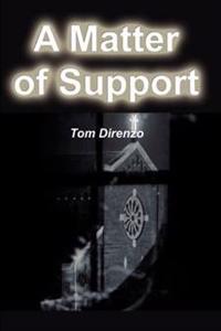 A Matter of Support