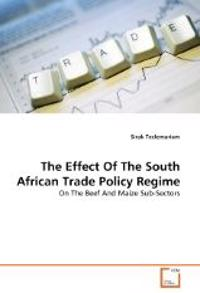 The Effect of the South African Trade Policy Regime