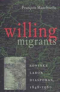 Willing Migrants