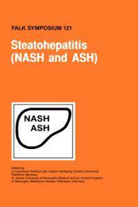 Steatohepatitis (Nash and Ash)
