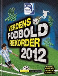 Verdens Fodboldrekorder 2012