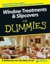 Window Treatments Slipcovers For Dummies