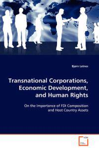 Transnational Corporations, Economic Development, and Human Rights