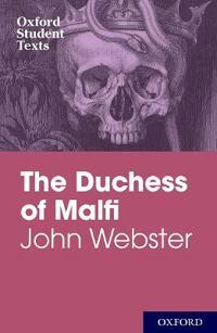 John Webster: The Duchess of Malfi
