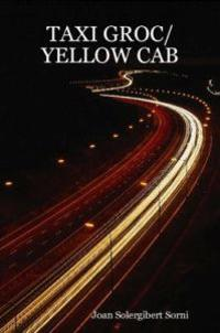 Taxi Groc/Yellow Cab