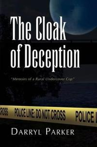 The Cloak of Deception