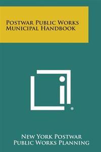 Postwar Public Works Municipal Handbook