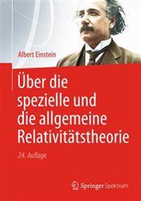 ber Die Spezielle Und Die Allgemeine Relativit tstheorie