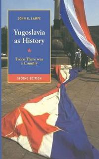 Yugoslavia As History