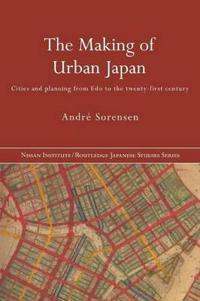 The Making Of Urban Japan