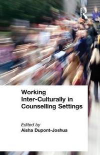 Working Inter-Culturally in Counselling Settings